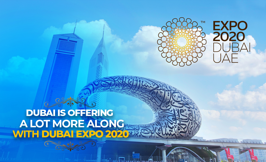 Dubai Is Offering A Lot More Along With DUBAI EXPO 2020, Let's Find Out