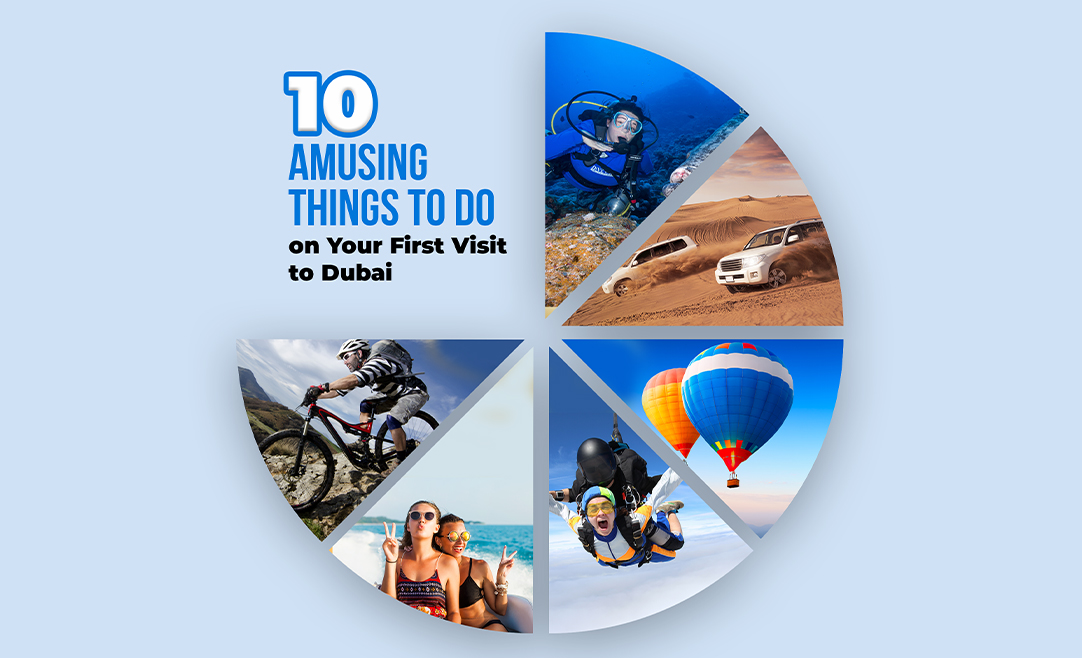 10 Amusing Things to Do on Your First Visit to Dubai